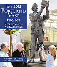 Book Cover: 'The 2012 Portland Vase Project - Recreation of a Masterpiece'