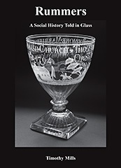 Book Cover: Rummers: A Social History Told In Glass by Tim Mills